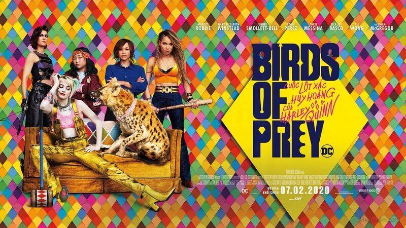 Birds of prey là bộ phim đánh dấu sự trở lại của nữ diễn viên chính với những màn xuất hiện đầy kịch tính và căng go khi đối đầu kè thủ