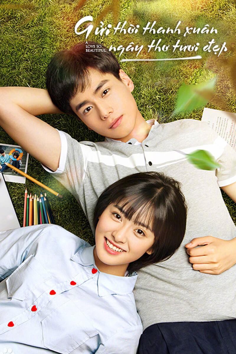 Gửi thời thanh xuân ngây thơ tươi đẹp là bộ phim tình cảm học đường trong sáng, ngọt ngào
