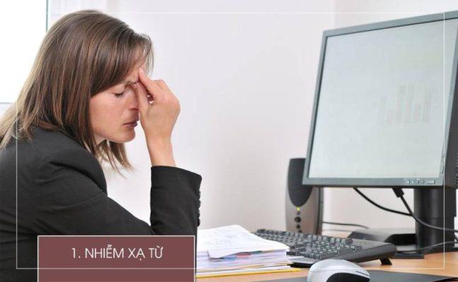 Nhiễm xạ tử, nguyên nhân của nhiều căn bệnh nguy hiểm ở dân văn phòng
