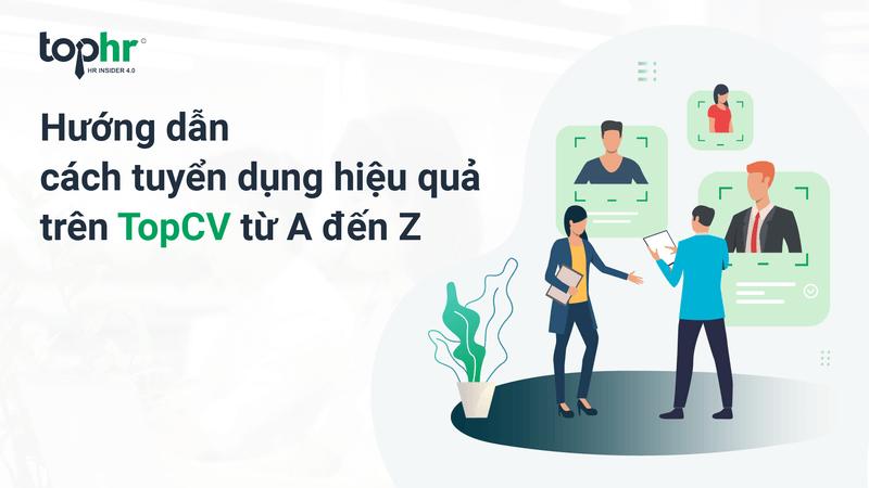 Top CV - kênh tuyển dụng được nhiều người truy cập và uy tín tại Việt Nam