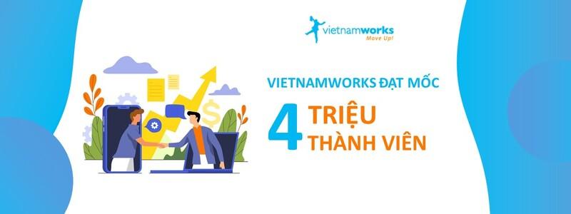 Vietnamworks - kênh tuyển dụng hiểu quả cho các nhà tuyển dụng Việt Nam